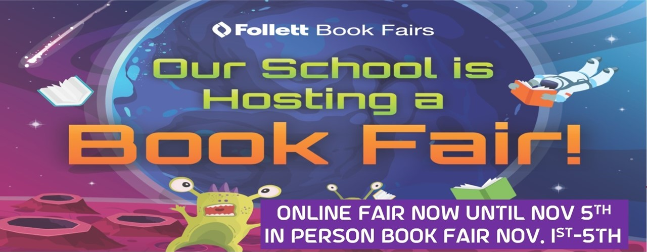 Book Fair online until Nov. 5th In Person Nov.1-5th Click for more information